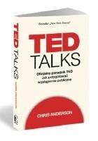 TED Talks. Oficjalny poradnik TED. Jak przygotować wystąpienie publiczne.
