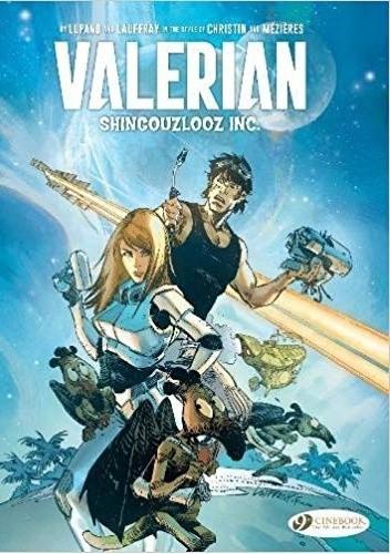 Okładka książki Valerian and Laureline: Shingouzlooz Inc.