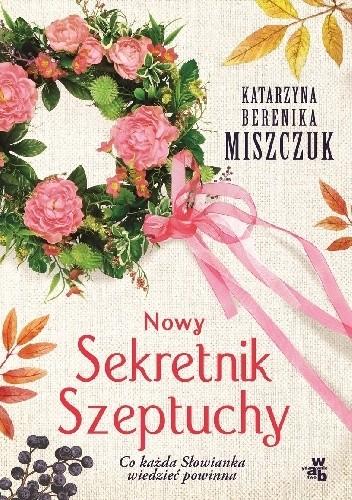 Okładka książki Nowy Sekretnik Szeptuchy