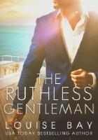 The Ruthless Gentleman