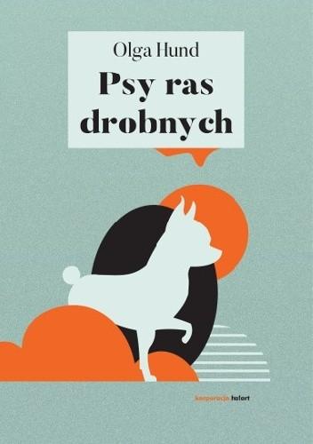 Okładka książki Psy ras drobnych