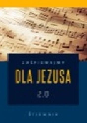 Okładka książki Zaśpiewajmy dla Jezusa 2.0 – śpiewnik religijny