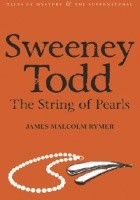Sweeney Todd; The String of Pearls