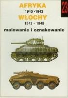 Afryka 1940 - 1943, Włochy 1943 - 1945, malowanie i oznakowanie