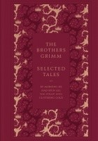 Selected Tales by the Brothers Grimm