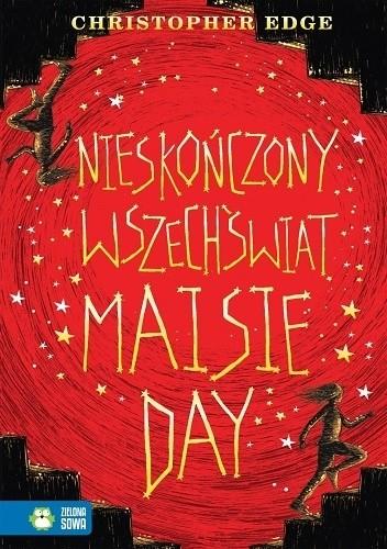 Okładka książki Nieskończony wszechświat Maisie Day