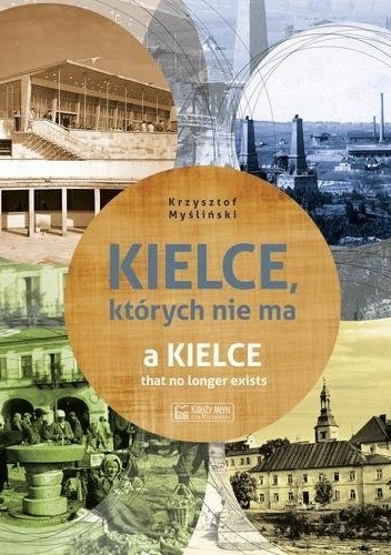 Okładka książki Kielce których nie ma
