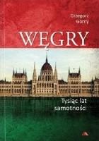 Węgry - Tysiąc lat samotności