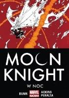 Moon Knight. W noc. Tom 3