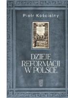 Dzieje reformacji w Polsce