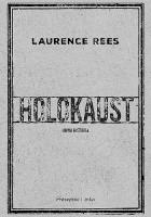 Holokaust. Nowa historia