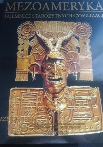 Okładka książki Mezoameryka. Aztekowie cz. 2