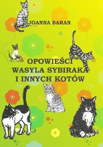 Okładka książki Opowieści Wasyla sybiraka i innych kotów