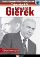Tajemnice PRL: Edward Gierek