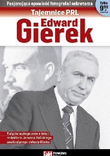 Okładka książki Tajemnice PRL: Edward Gierek