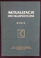 Aktualizacje encyklopedyczne. Media