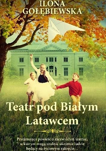 Okładka książki Teatr pod Białym Latawcem