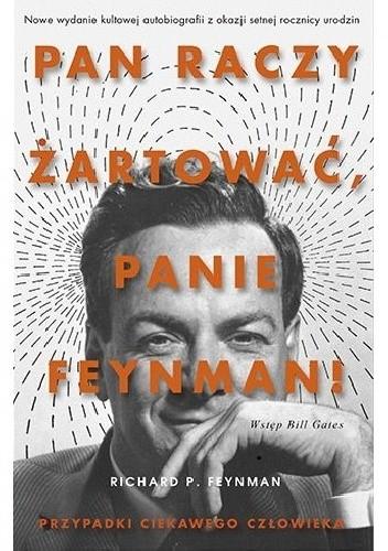 daa614ce Okładka książki Pan raczy żartować, panie Feynman! Przypadki ciekawego  człowieka