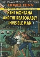Kent Montana and the Resonalbly Invisible Man
