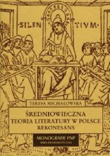 Okładka książki Średniowieczna teoria literatury w Polsce. Rekonesans