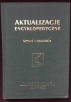 Aktualizacje encyklopedyczne. Sport i rekordy
