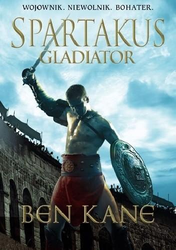 Okładka książki Spartakus. Tom 1. Gladiator