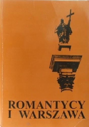 Okładka książki Romantycy i Warszawa