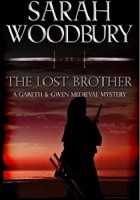 The Lost Brother (The Gareth & Gwen Medieval Mysteries)