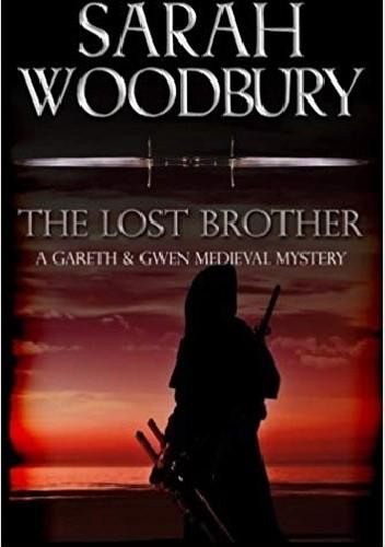 Okładka książki The Lost Brother (The Gareth & Gwen Medieval Mysteries)
