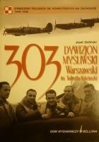 303. Dywizjon Myśliwski Warszawski im. Tadeusza Kościuszki