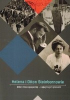 Helena i Otton Steinbornowie. Dobro Rzeczpospolitej – najwyższym prawem