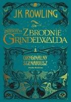 Fantastyczne zwierzęta: Zbrodnie Grindelwalda. Oryginalny scenariusz