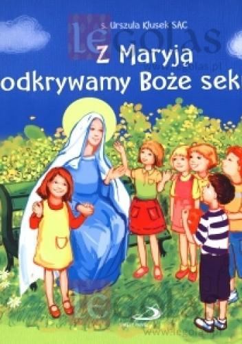 Okładka książki Z Maryją odkrywamy Boże sekrety