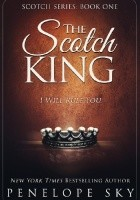 The Scotch King. I Will Rule You