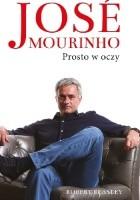 José Mourinho: Prosto w oczy