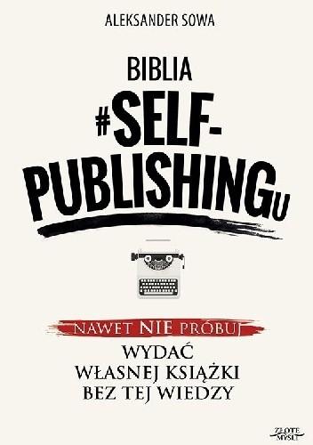 Okładka książki Biblia #SELF-PUBLISHINGu