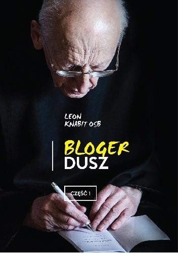 Okładka książki Bloger dusz. Część 1