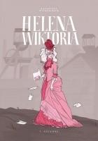 Helena Wiktoria #1: Szlajfki
