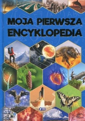 Okładka książki Moja pierwsza encyklopedia