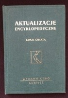 Aktualizacje encyklopedyczne. Kraje świata - część I