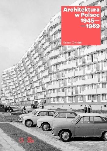 Okładka książki Architektura w Polsce 1945-1989