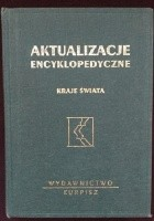 Aktualizacje encyklopedyczne. Kraje świata - część II