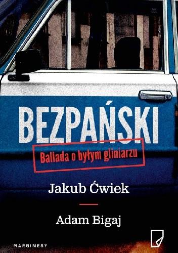 Okładka książki Bezpański. Ballada o byłym gliniarzu