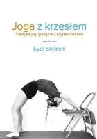 Joga z krzesłem. Praktyka jogi Iyangara z użyciem krzesła