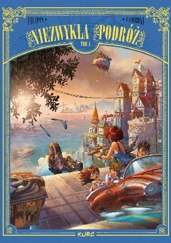 Okładka książki Niezwykła podróż. Tom 4