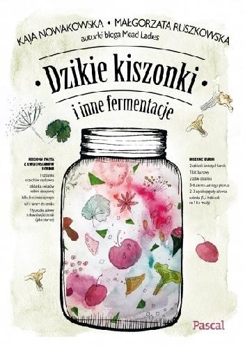 Okładka książki Dzikie kiszonki i inne fermentacje