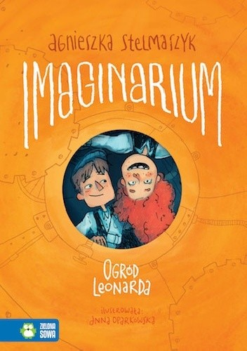 Okładka książki Imaginarium. Tom 2. Ogród Leonarda
