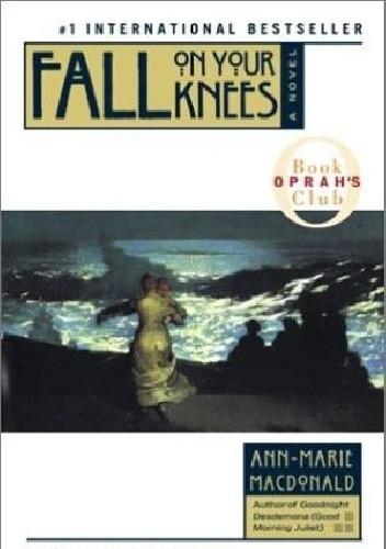 Okładka książki Fall On Your Knees