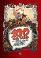 100 na 100. Antologia komiksu na stulecie odzyskania niepodległości