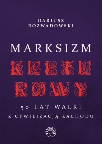 Okładka książki Marksizm kulturowy